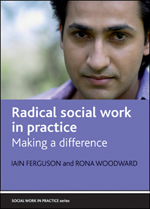 Radical social work in practice: Making a difference