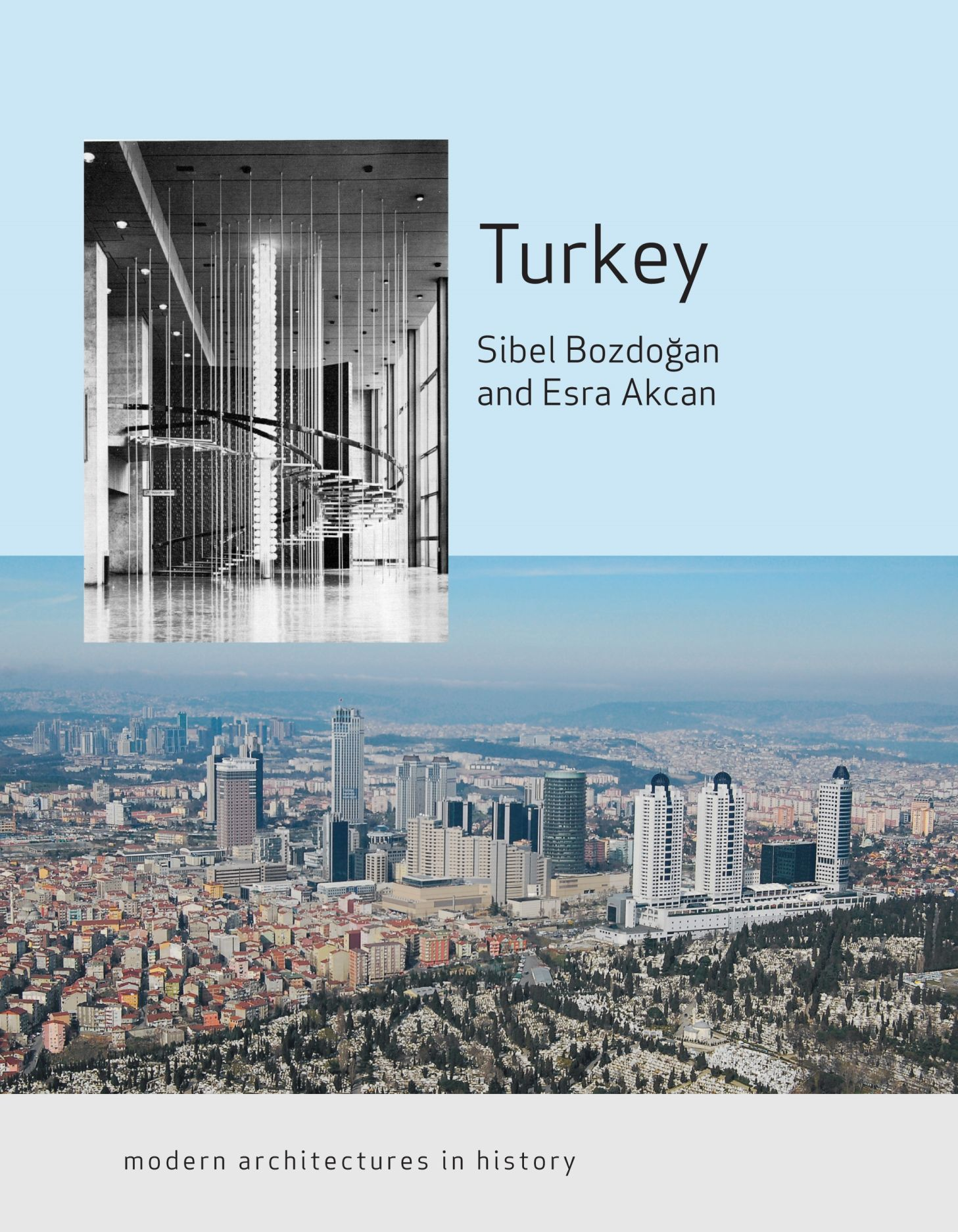 Turkey: Modern Architectures in History