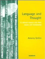 Language and Thought: A rational enquiry into their nature and relationship