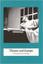 Theatre and Europe (1957 to 1995)