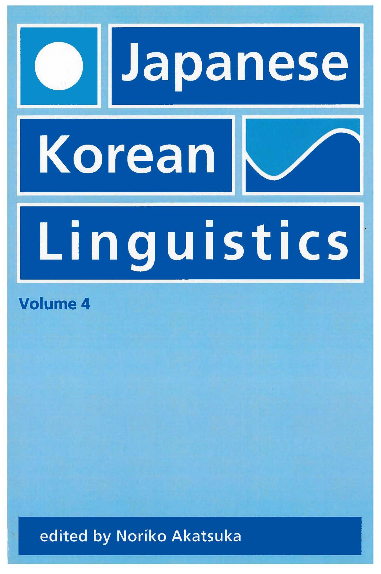 Japanese/Korean Linguistics, Volume 4