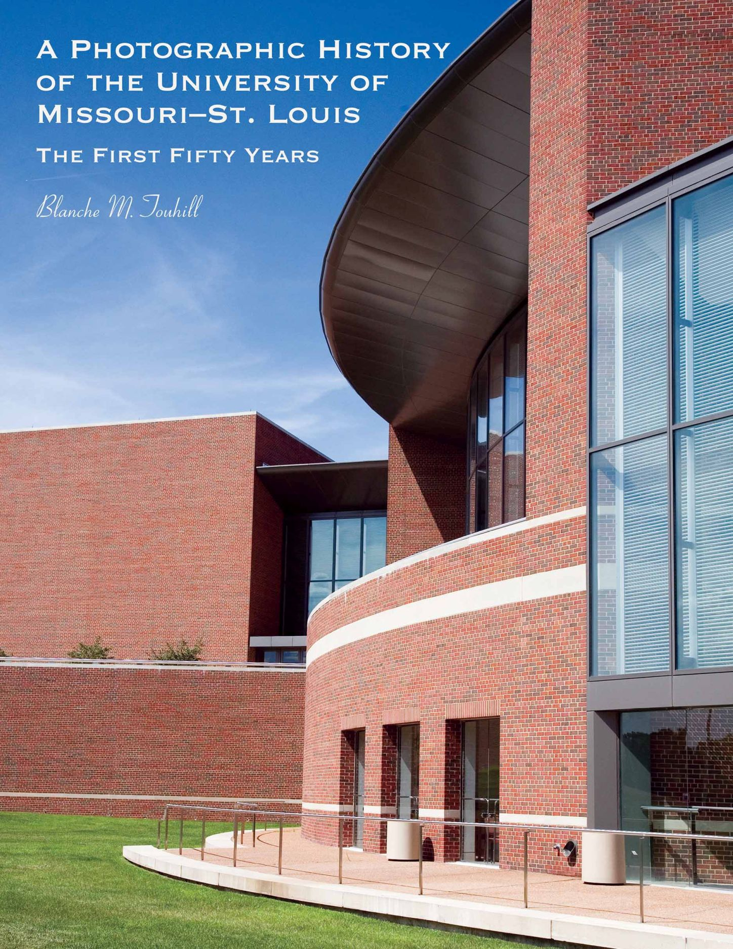 A Photographic History of the University of Missouri--St. Louis