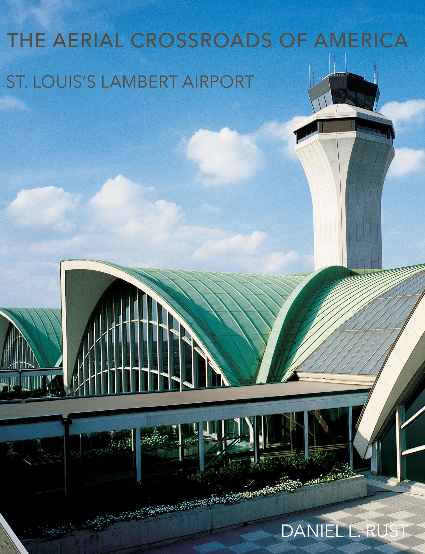 The Aerial Crossroads of America: St. Louis's Lambert Airport