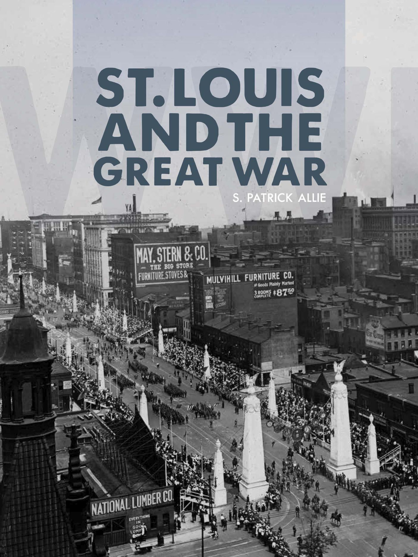 St. Louis and the Great War