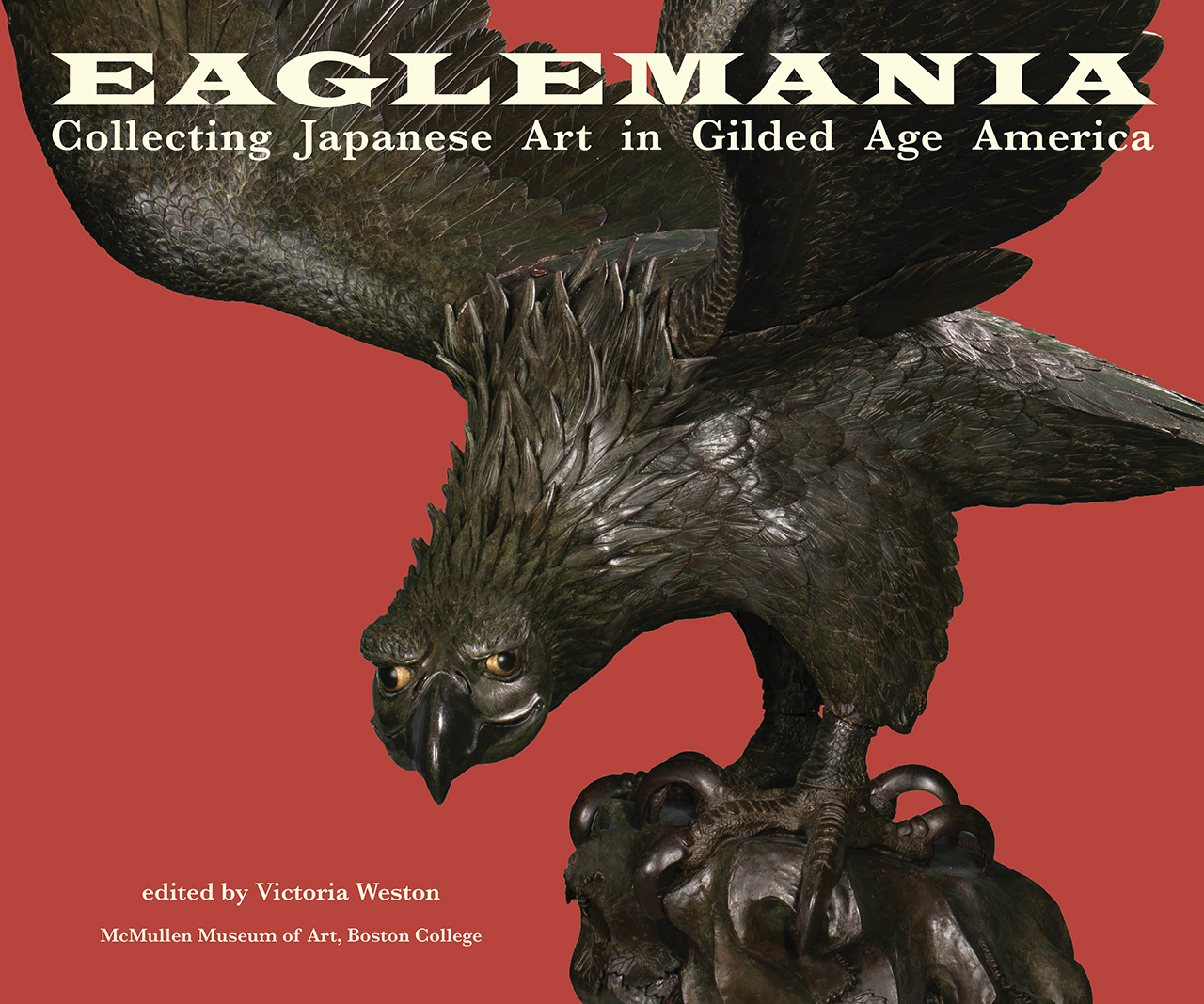 Eaglemania: Collecting Japanese Art in Gilded Age America