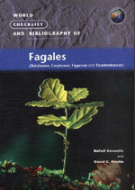 World Checklist and Bibliography of Fagales (Betulaceae, Corylaceae, Fagaceae and Ticodendraceae)