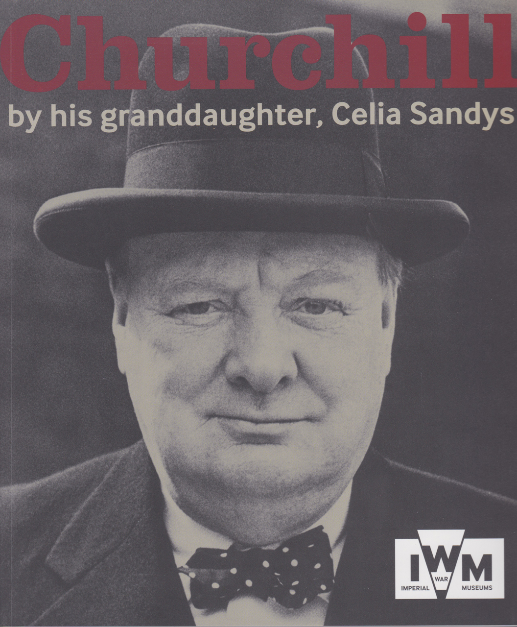 Churchill: By His Granddaughter
