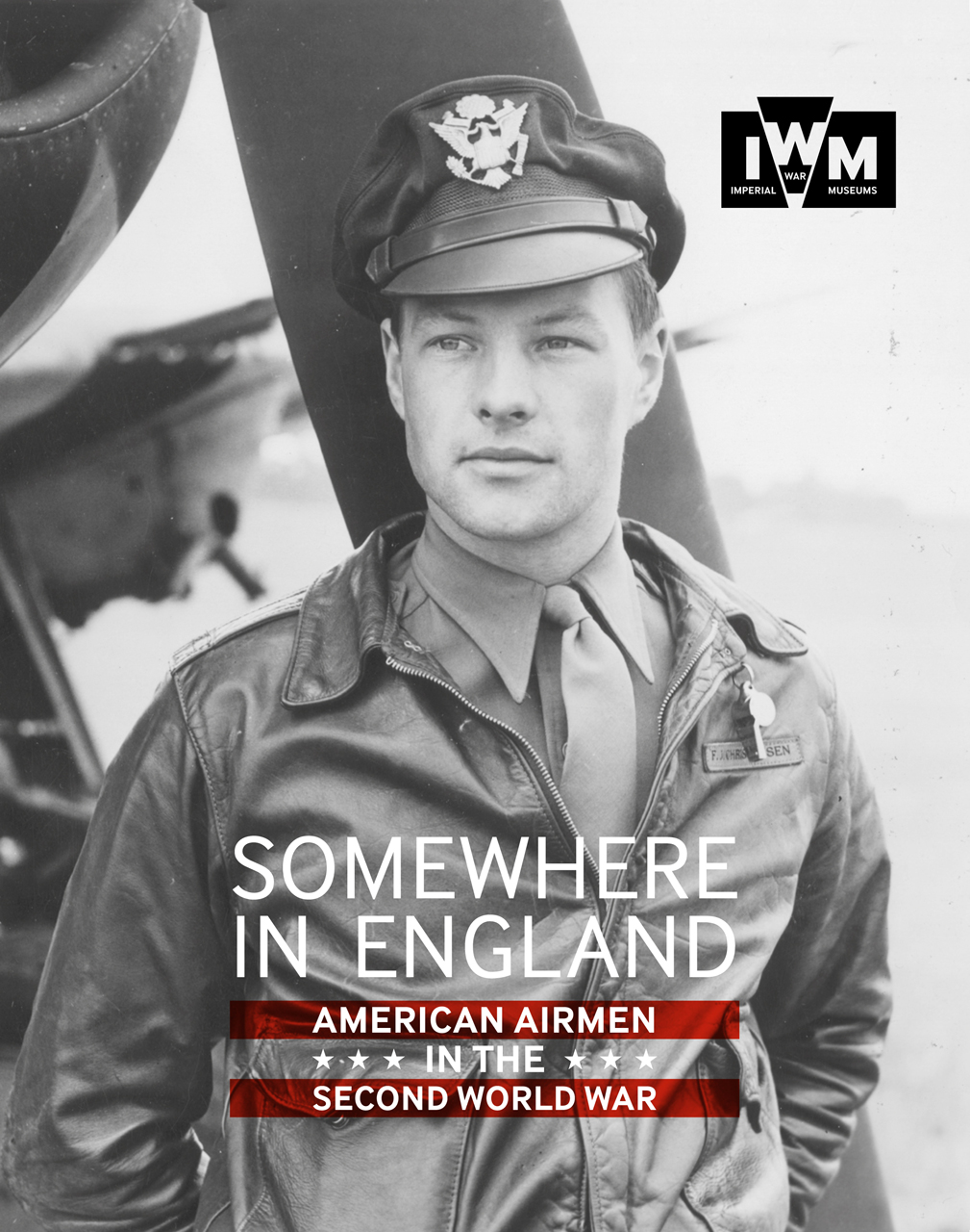 Somewhere in England: American Airmen in the Second World War