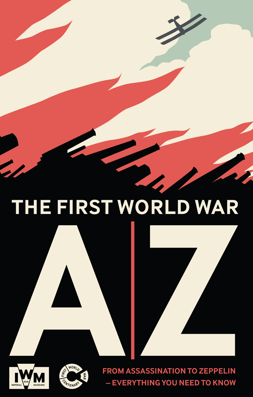 The First World War A-Z