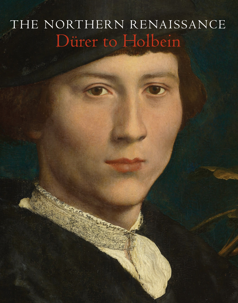 The Northern Renaissance: Dürer to Holbein