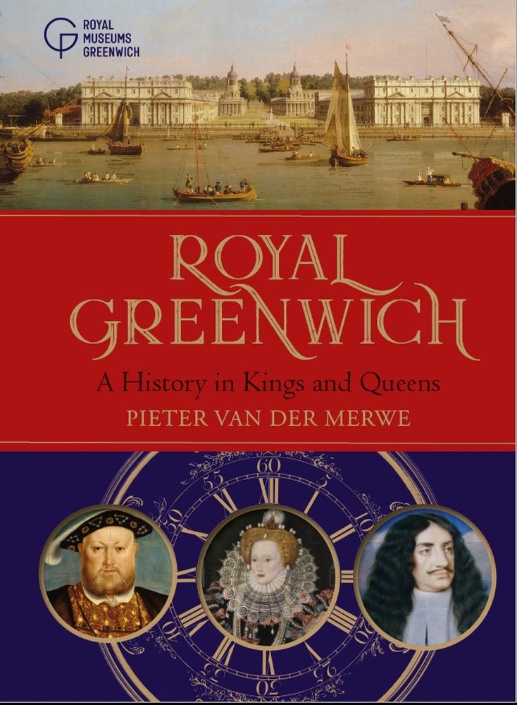 Royal Greenwich: A History in Kings and Queens