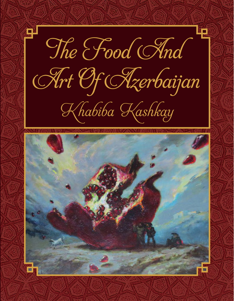 The Food and Art of Azerbaijan