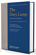 The Davy Lamp: Inventing the Miners' Safety Lamp