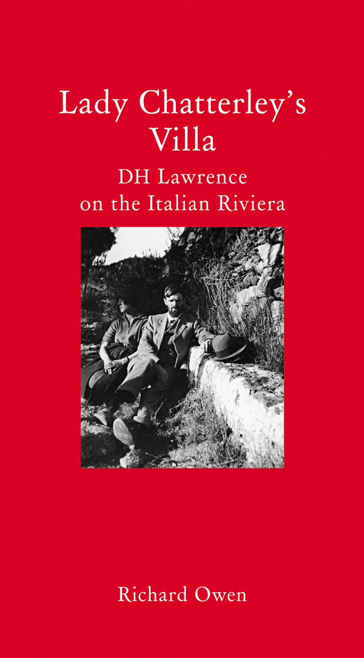 Lady Chatterley's Villa: D. H. Lawrence on the Italian Riviera