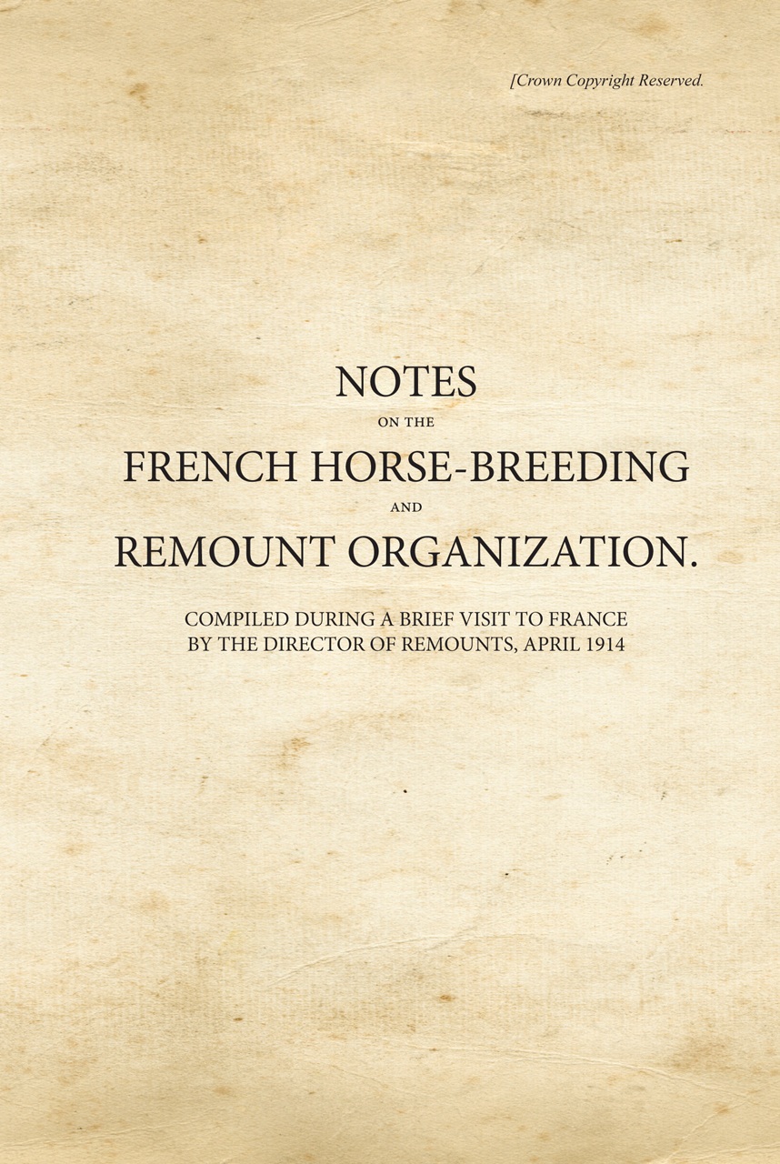 Notes on the French Horse-Breeding and Remount Organization