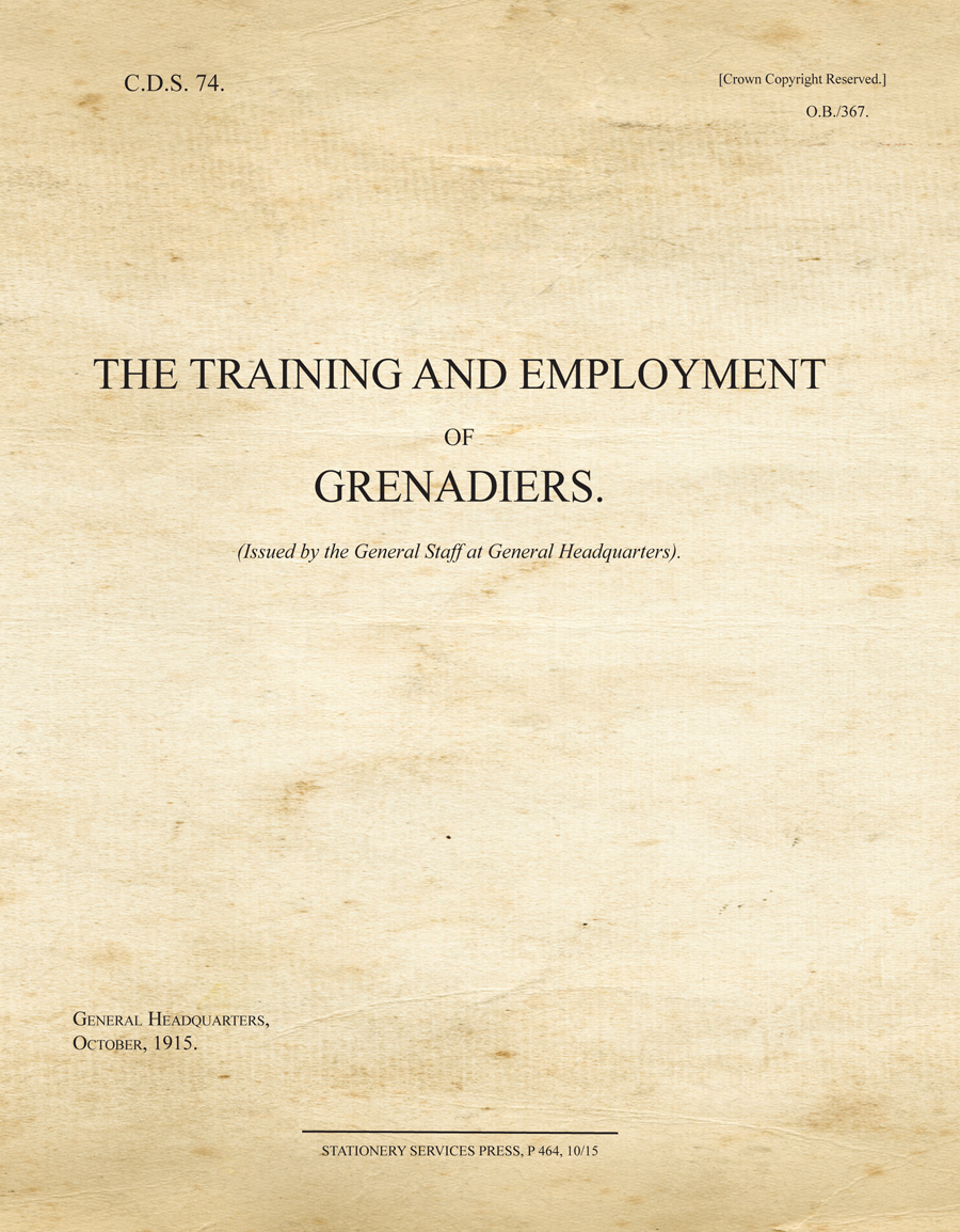The Training and Employment of Grenadiers