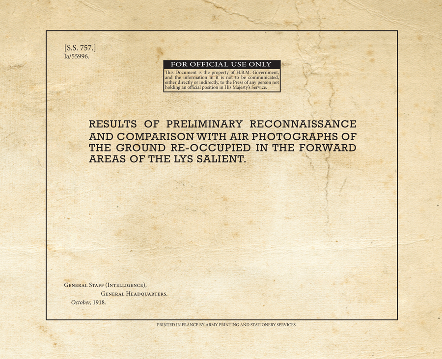 Results of Preliminary Reconnaissance and Comparison with Air Photographs of the Ground Reoccupied in the Forward Areas of the Lys Salient