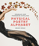 Physical Poetry Alphabet: Starring Erika Lemay