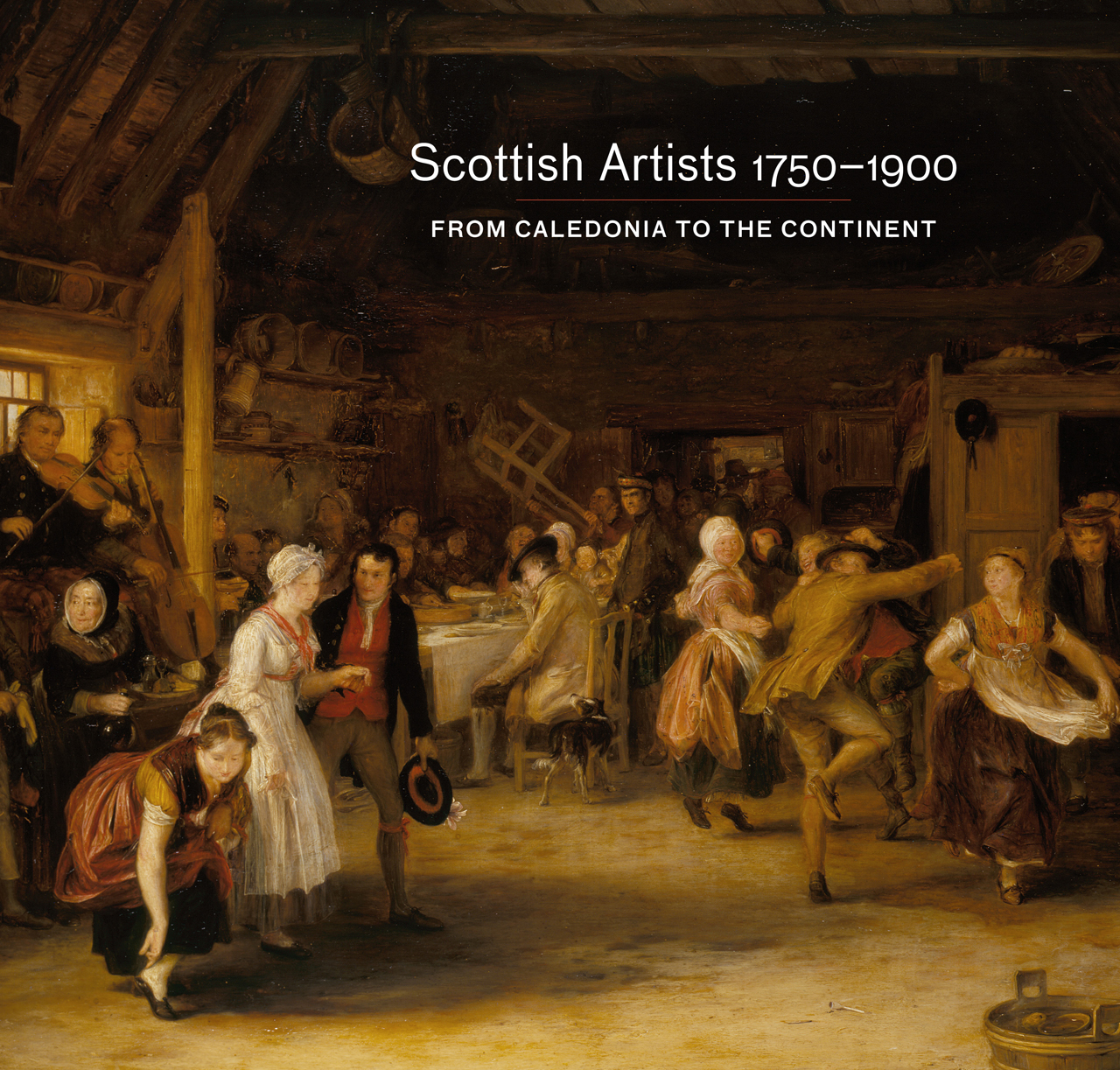 Scottish Artists 1750-1900: From Caledonia to the Continent