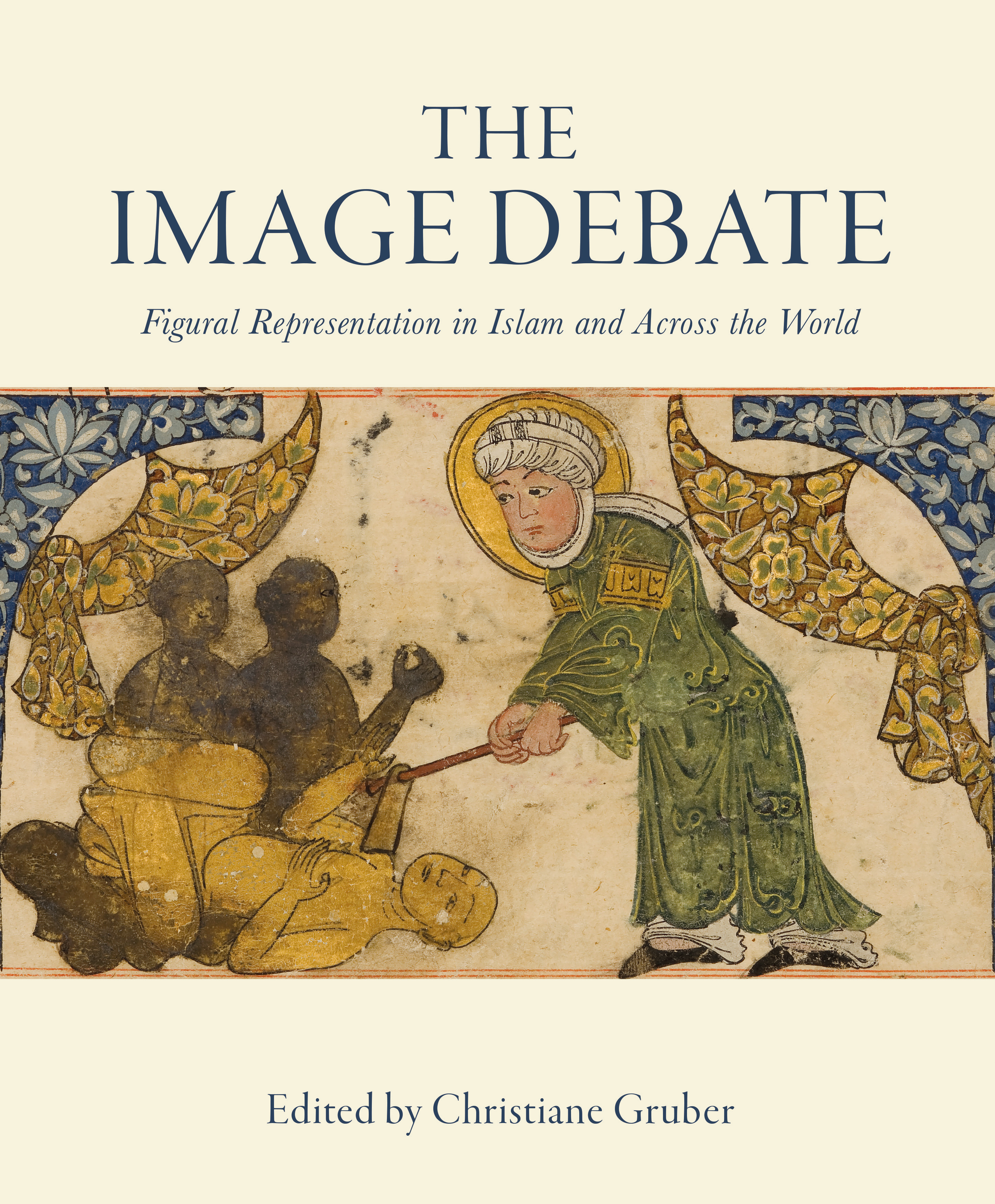 The Image Debate: Figural Representation in Islam and Across the World