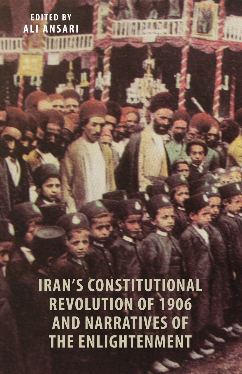 Iran's Constitutional Revolution of 1906 and Narratives of the Enlightenment