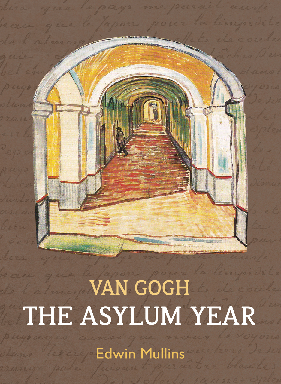 Van Gogh: The Asylum Year