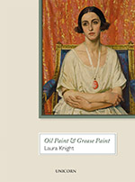 Oil Paint and Grease Paint: The Autobiography of Laura Knight