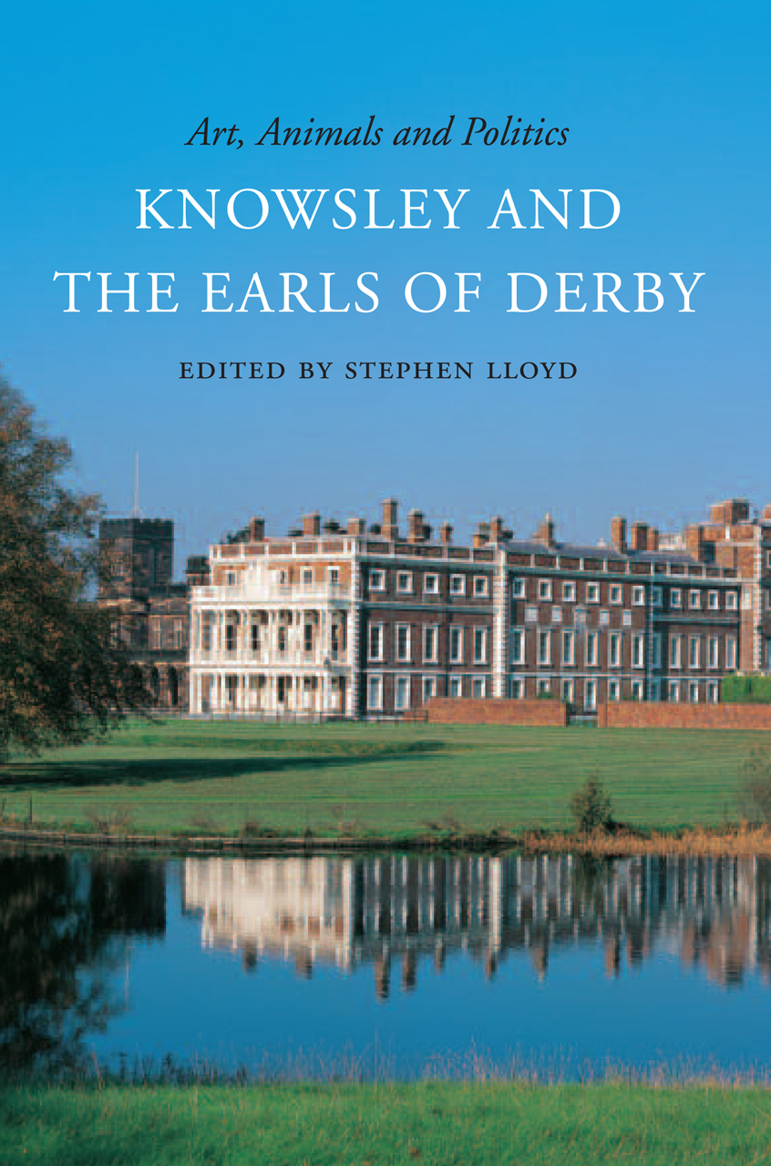 Art, Animals, and Politics: Knowsley and the Earls of Derby