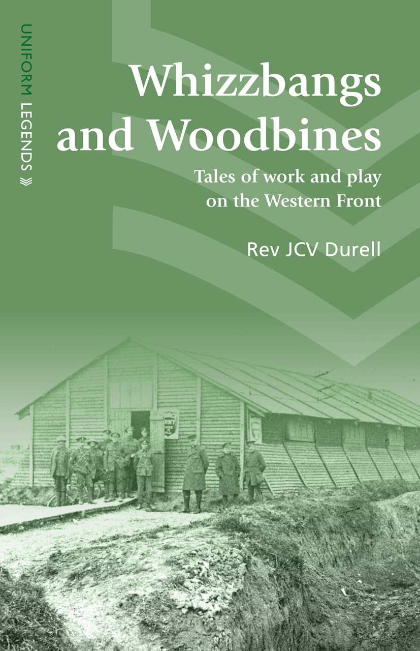 Whizzbangs and Woodbines: Tales of Work and Play on the Western Front