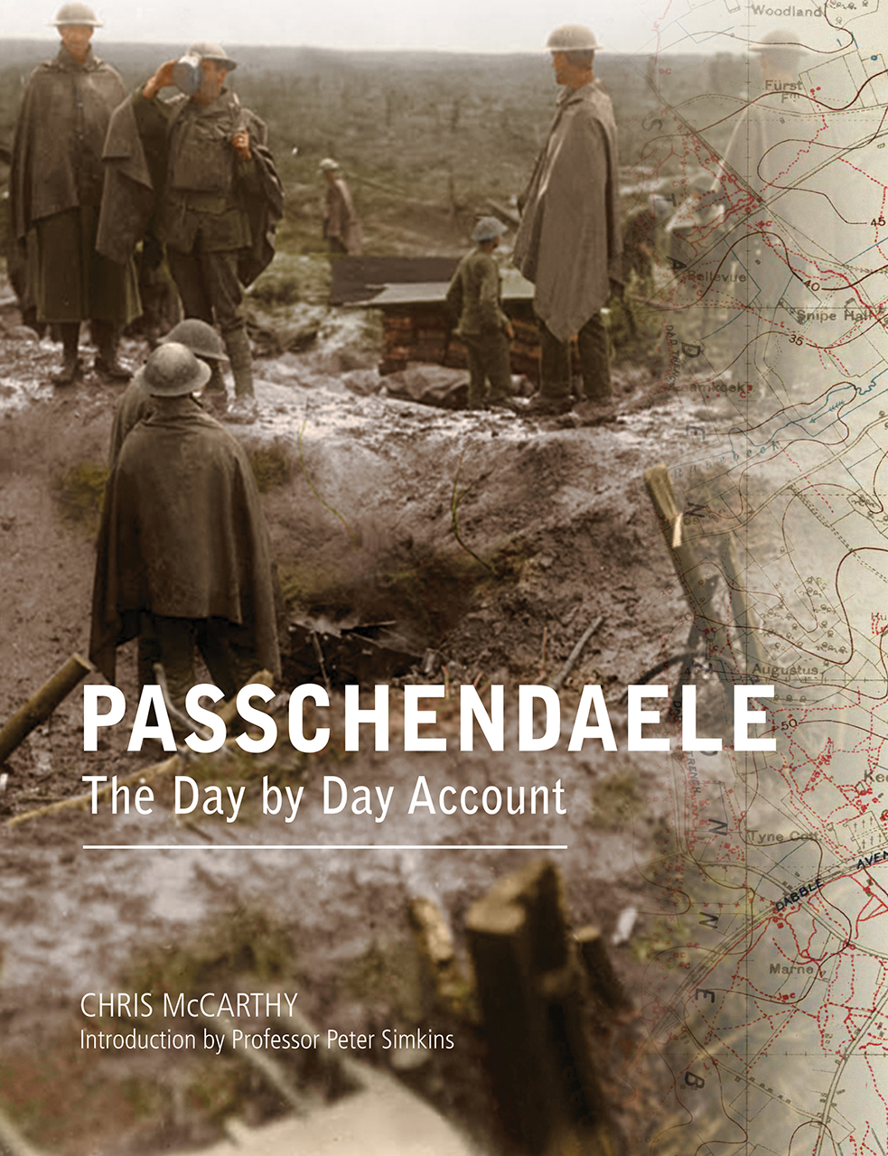 Passchendaele: The Day by Day Account