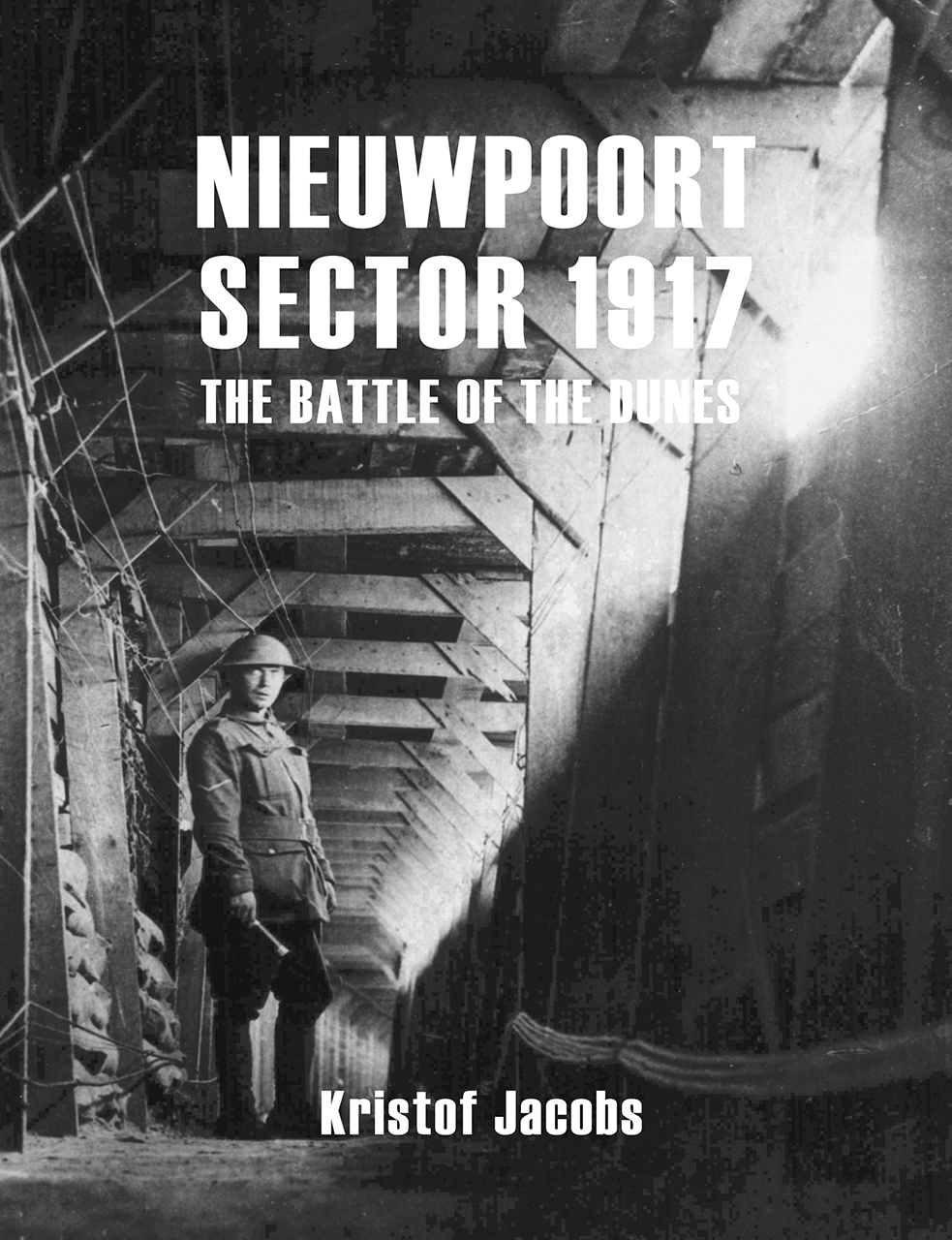 Nieuwpoort Sector 1917: The Battle of the Dunes