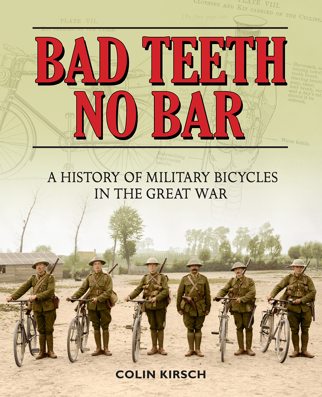 Bad Teeth No Bar: A History of Military Bicycles in the Great War