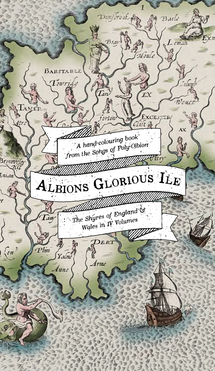 Albion's Glorious Ile: A Hand-Colouring Book from the Songs of Poly-Olbion
