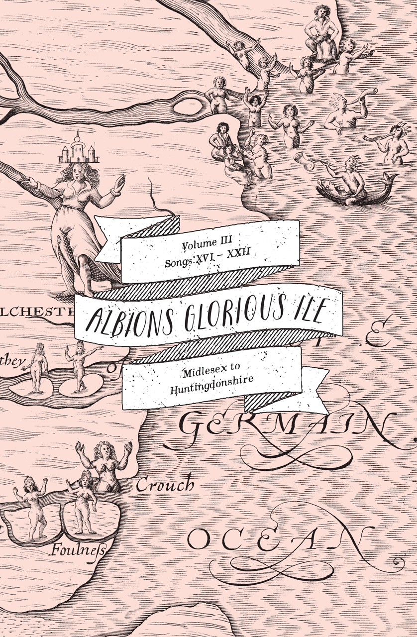 Albion's Glorious Ile: Volume 3 - Middlesex to Huntingdonshire