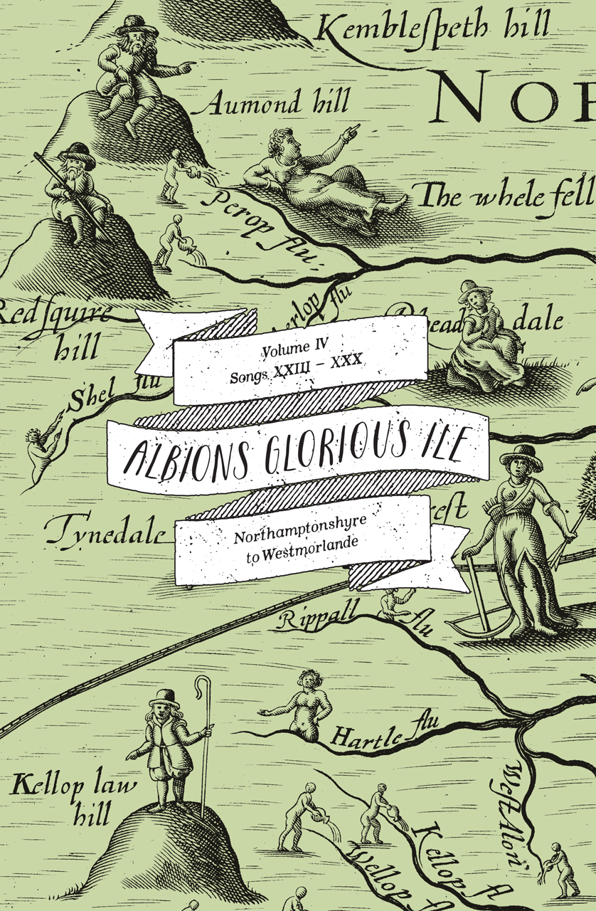 Albion's Glorious Ile: Volume 4 - Northamptonshyre to Westmorlande