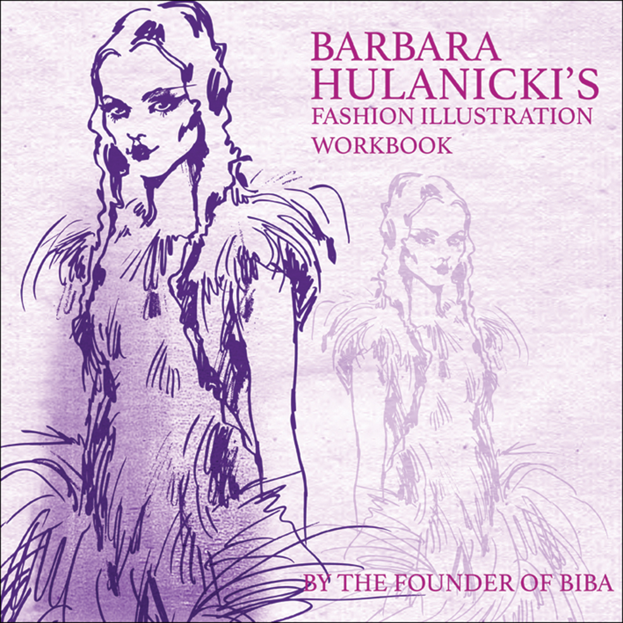 Barbara Hulanicki's Fashion Illustration Workbook