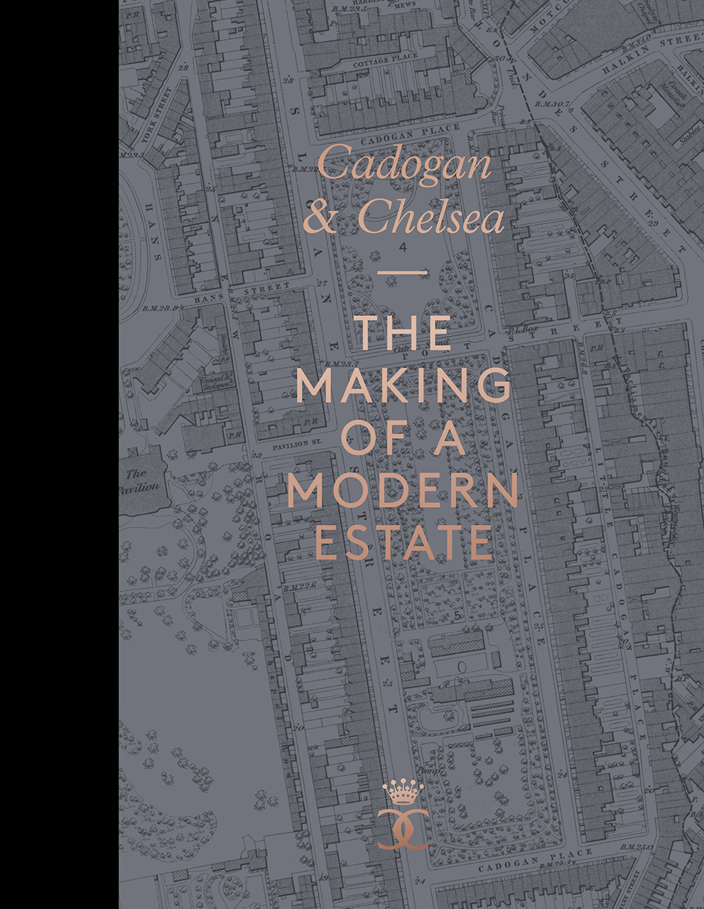 Cadogan and Chelsea: The Making of a Modern Estate