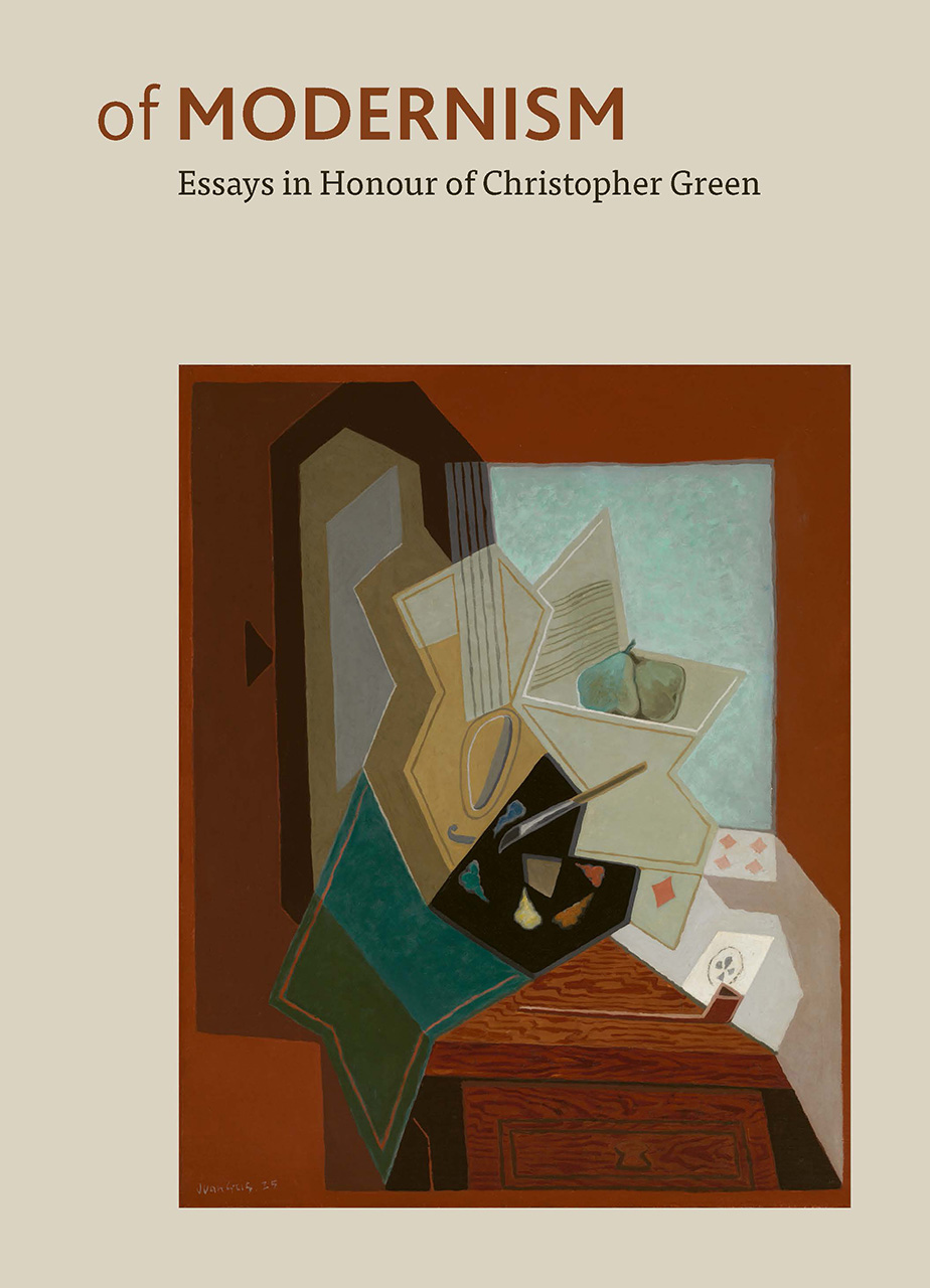 Of Modernism: Essays in Honour of Christopher Green