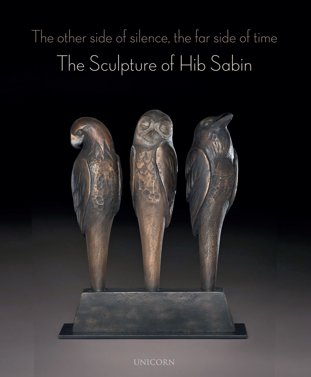 The Other Side of Silence, The Far Side of Time: The Sculpture of Hib Sabin
