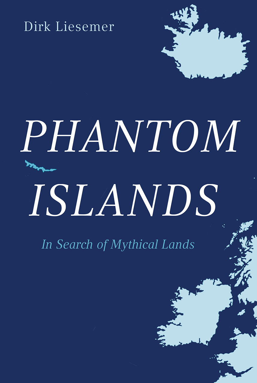 Phantom Islands: In Search of Mythical Lands