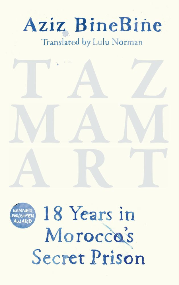 Tazmamart: 18 Years in Morocco's Secret Prison