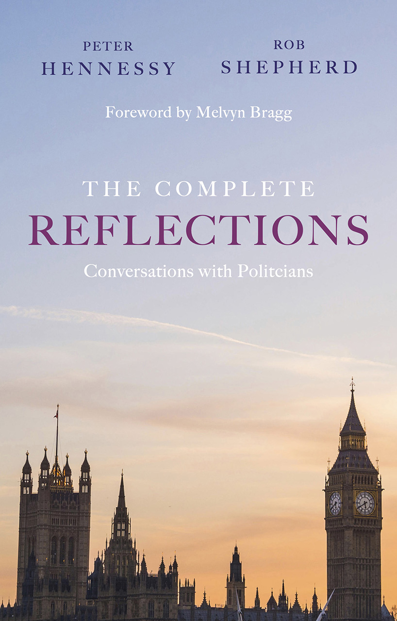 The Complete Reflections: Conversations with Politicians