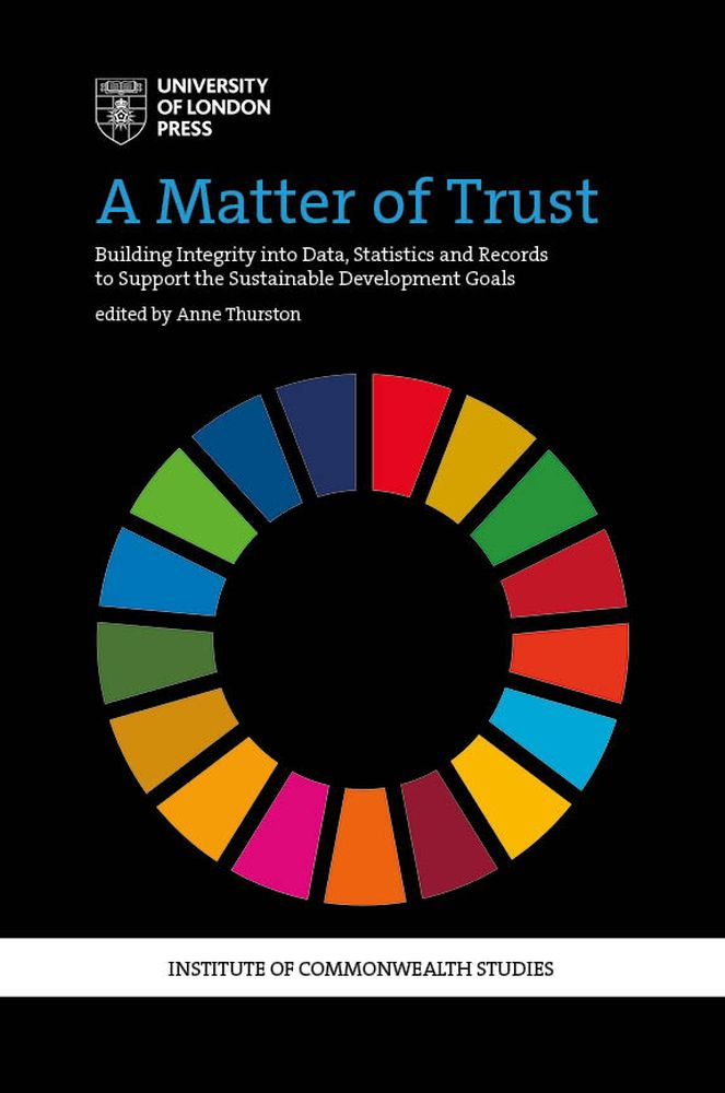 A Matter of Trust: Building Integrity into Data, Statistics and Records to Support the Sustainable Development Goals