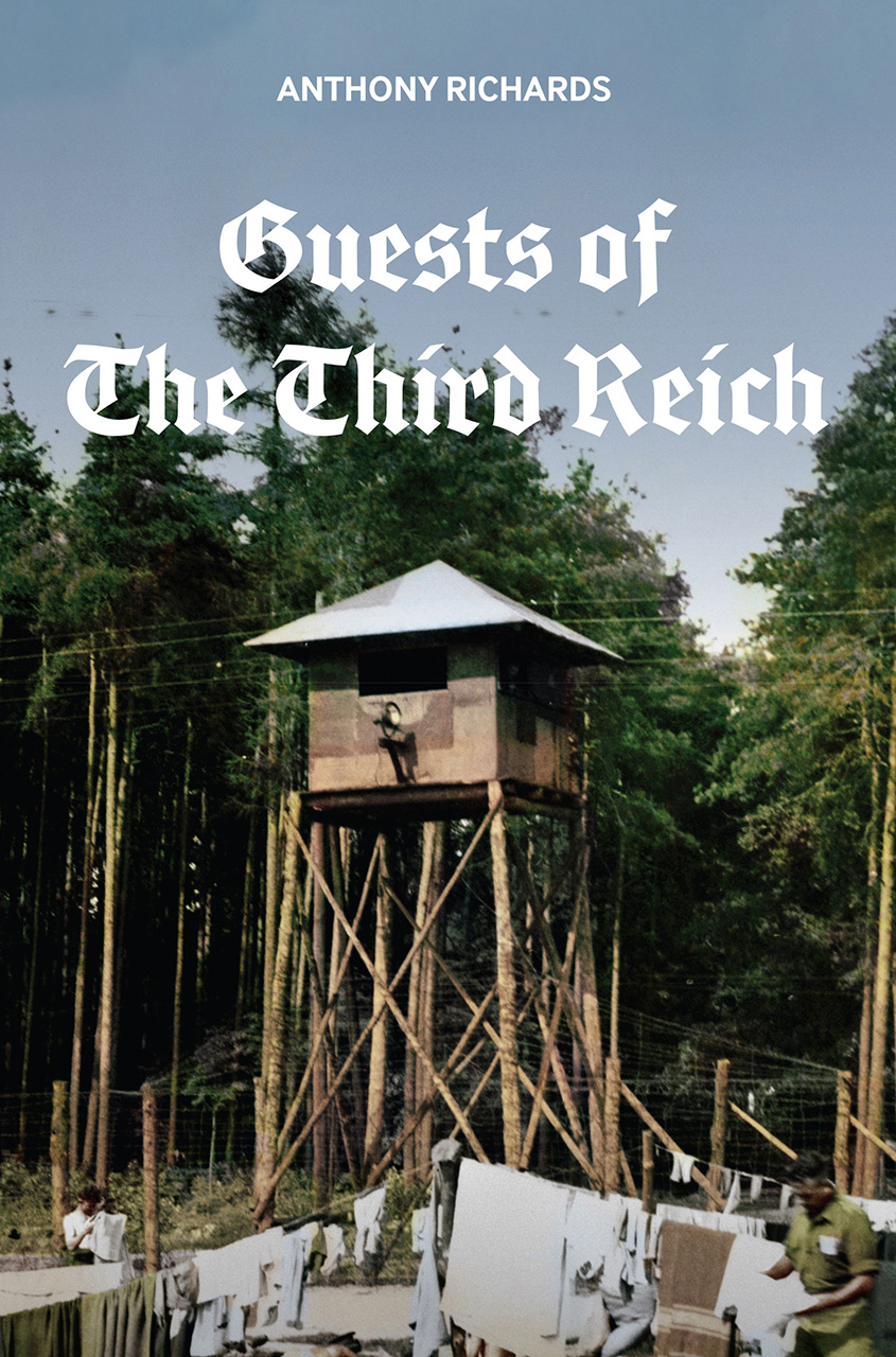 Guests of the Third Reich: The British Prisoner of War Experience in Germany 1939-1945