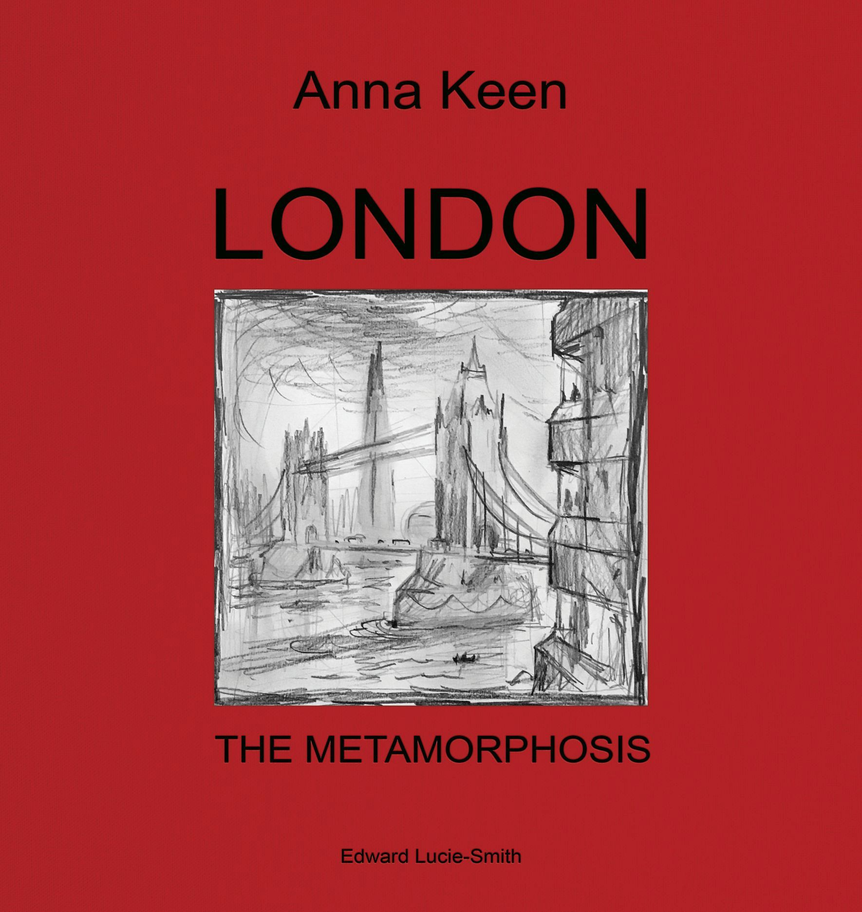 London: The Metamorphosis