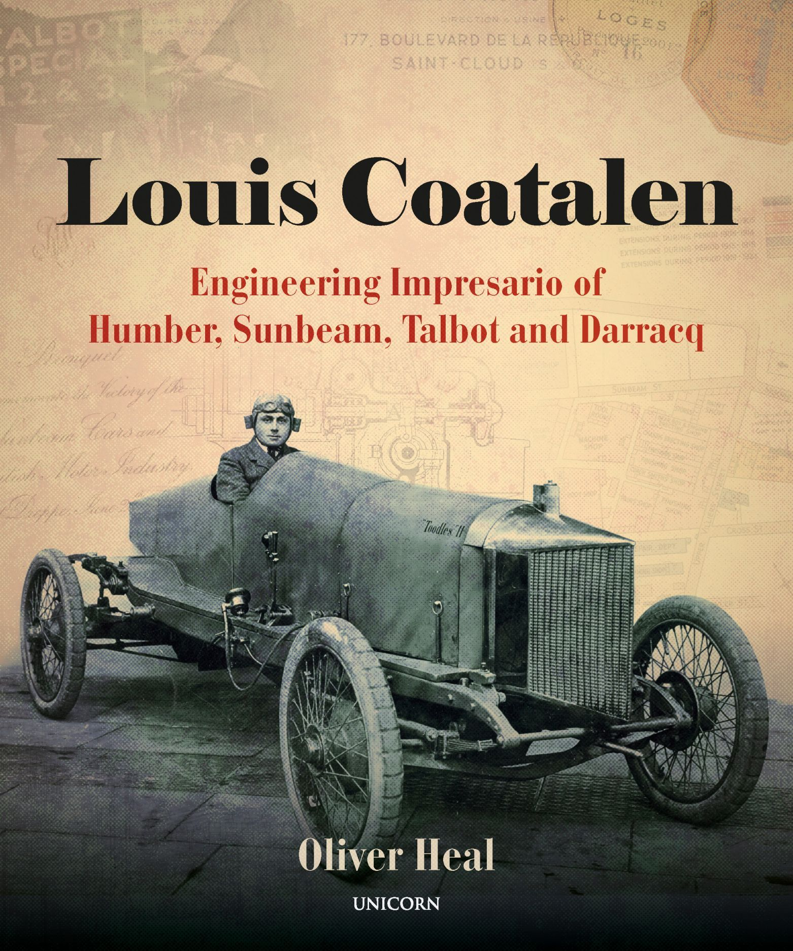 Louis Coatalen: Engineering Impresario of Humber, Sunbeam, Talbot and Darracq