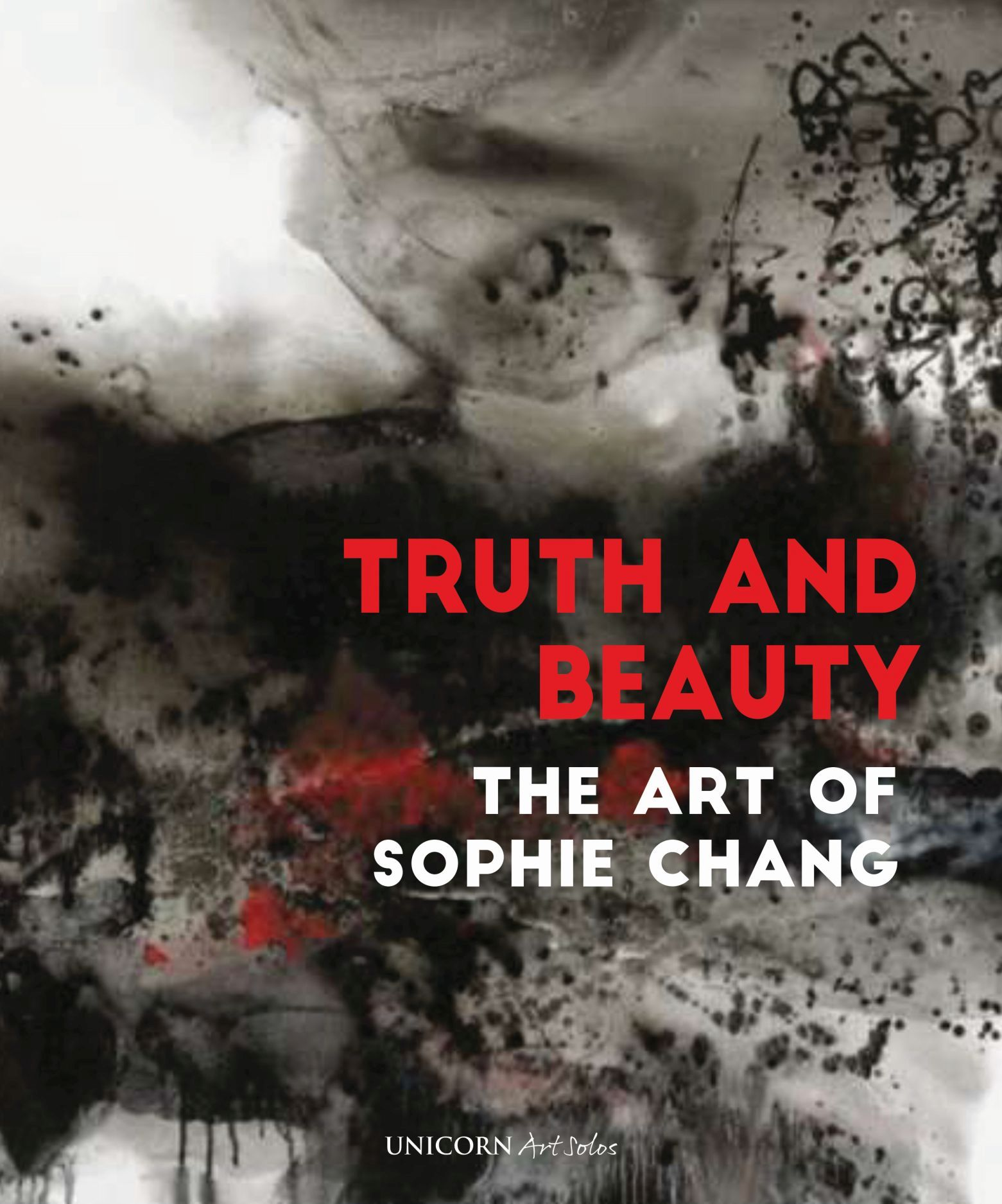 Truth and Beauty: The Art of Sophie Chang