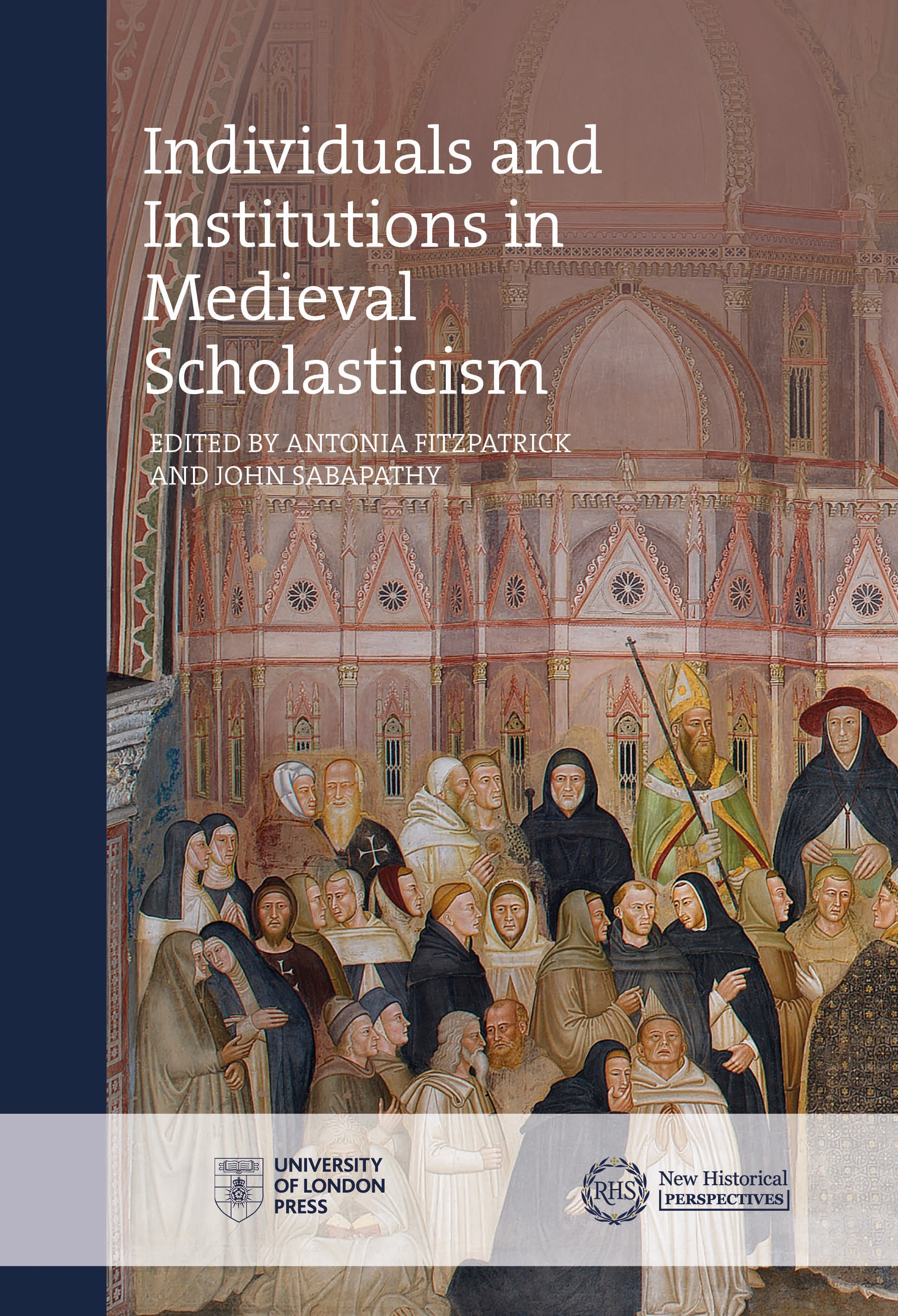 Individuals and Institutions in Medieval Scholasticism