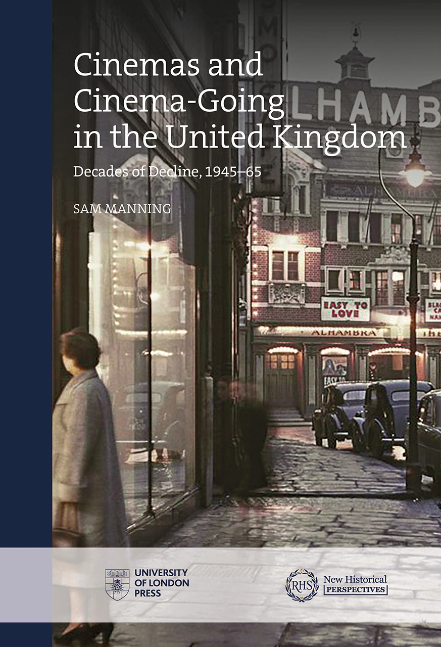 Cinemas and Cinema-Going in the United Kingdom: Decades of Decline, 1945–1965
