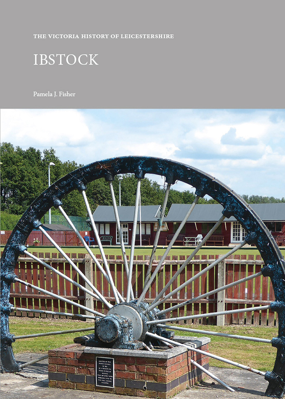 The Victoria History of Leicestershire: Ibstock